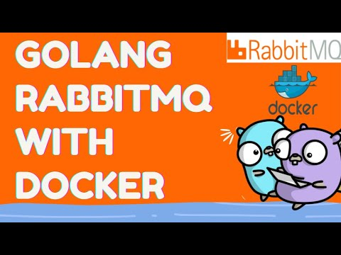 Golang RabbitMQ using Docker | Connect to RabbitMQ instance