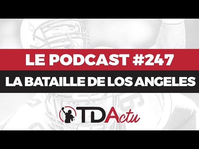 TDActu - Podcast n°247 - Fight for LA !