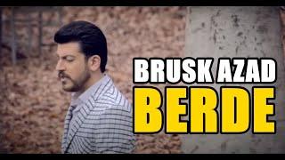 Brusk Azad - Berde Kürtçe Şarkı / Klip