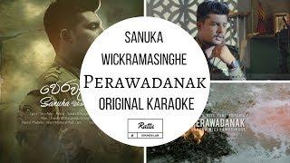 Perawadanak පෙරවදනක් Sanuka Original Karaoke