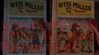 Carte Au Tresor Otis Miller.Revolver Ottis Miller