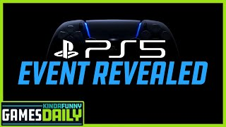PS5 Event Revealed - Kinda Funny Games Daily 05.29.20