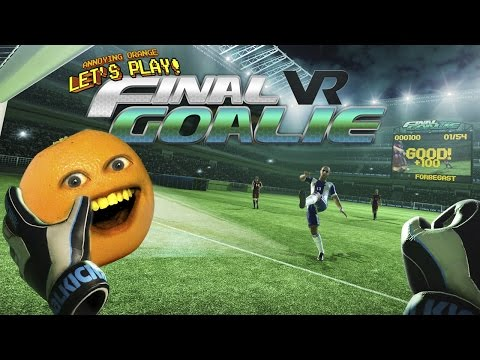 Annoying Orange Plays - Final Goalie VR