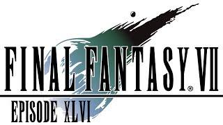 Final Fantasy VII Episode 46 - SPACE!