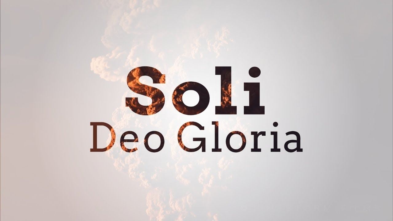 Soli Deo Gloria übersetzung
