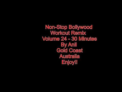 Non-Stop Bollywood Remix Workout Music - Volume 24