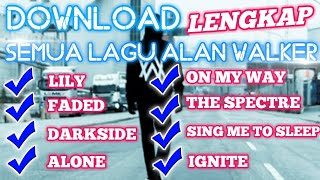 Download Cara Download Lagu Alan Walker (Download Semua Lagu)