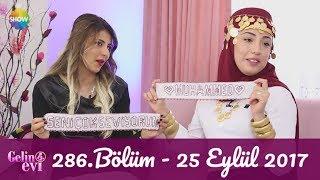 Gelin Evi 386.Bölüm | 25 Eylül 2017