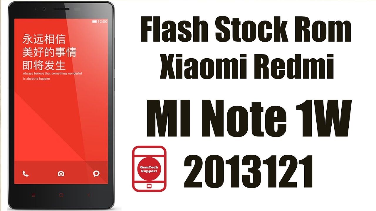 Flash Stock Rom Xiaomi Redmi Mi Note 1W 2013121 | Stuck At logo