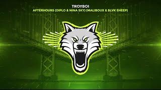 TroyBoi - Afterhours (feat. Diplo &amp Nina Sky) (Maliboux &amp Blvk Sheep Remix)