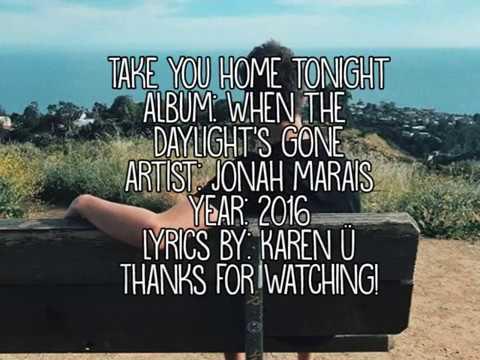 Jonah Marais - Take You Home Tonight (lyrics)