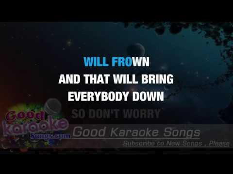 Don't Worry Be Happy  - Bobby McFerrin (Lyrics Karaoke) [ goodkaraokesongs.com ]