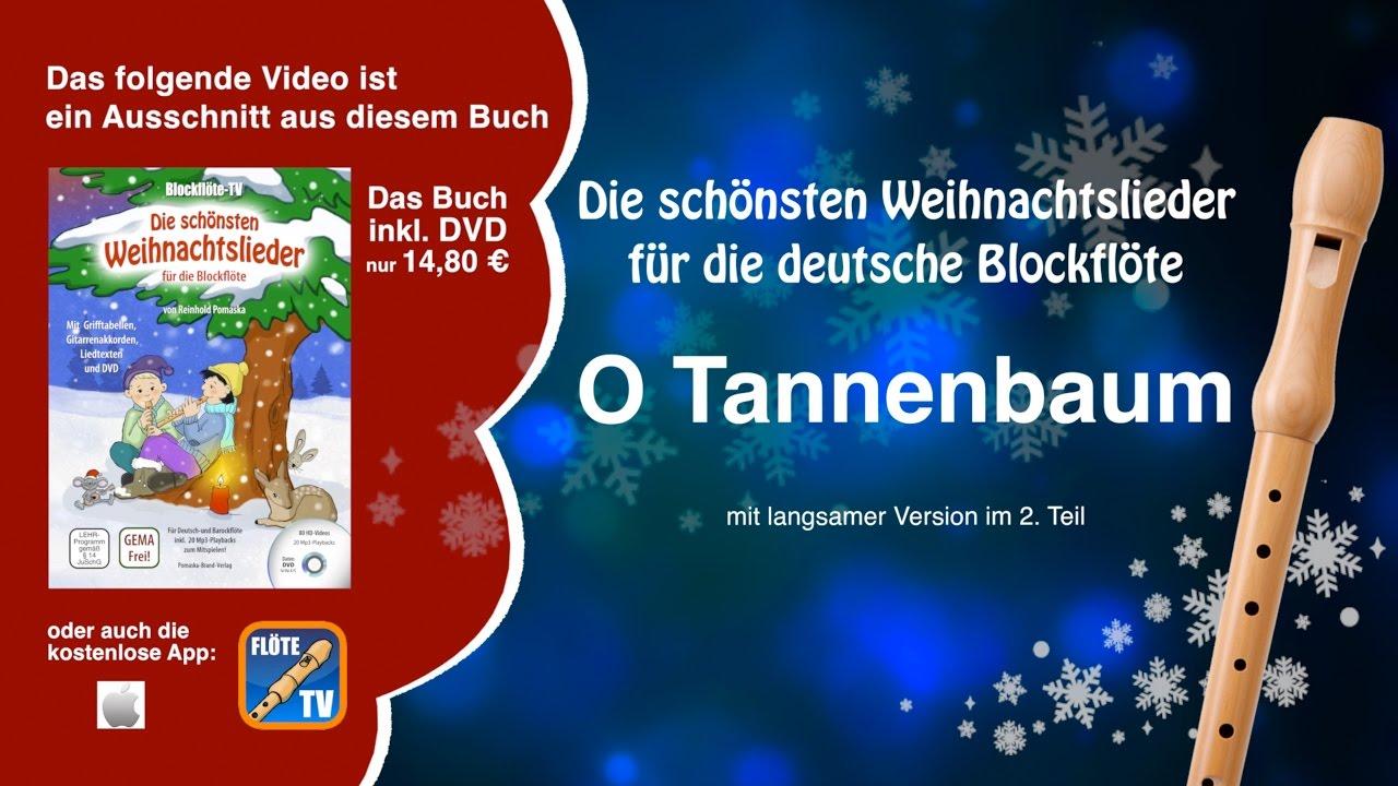 Oh Tannenbaum Blockflöte.O Tannenbaum Deutsche Blockflöte Weihnachtslieder
