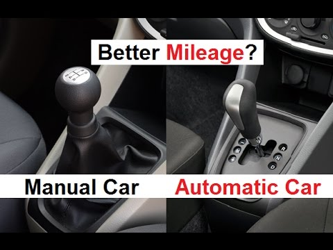 Better Mileage?? Automatic Car v/s Manual Car