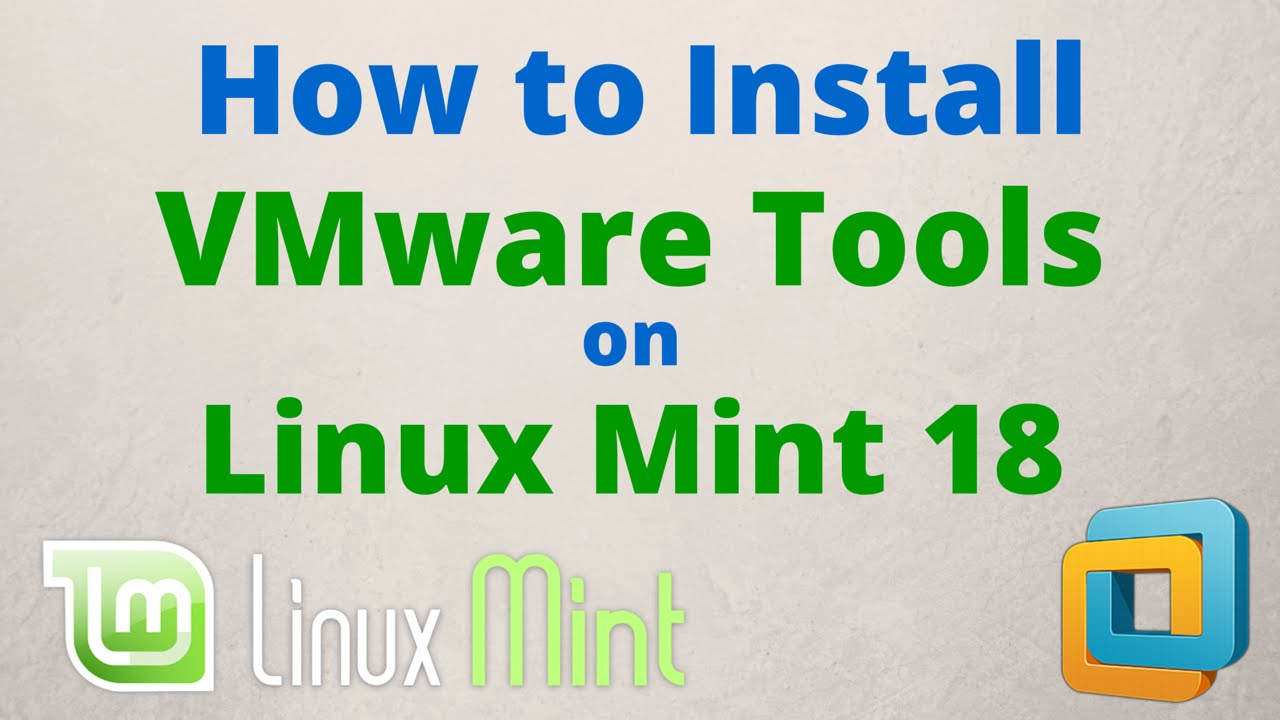 How to Install VMware Tools on Linux Mint 18 Cinnamon Step by Step [HD]