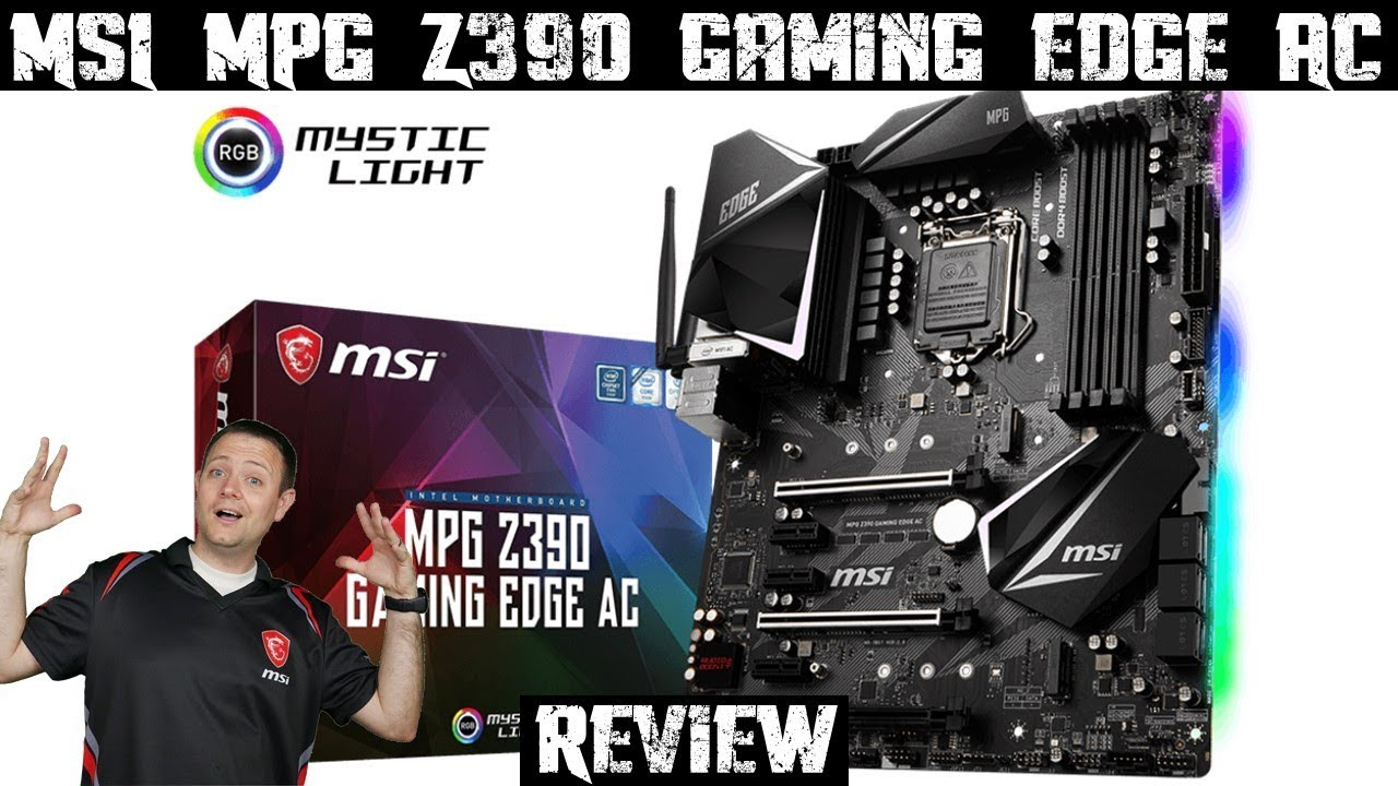 MSI MPG Z390 Gaming Edge AC | Review, Unboxing, Build