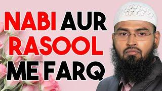 Kya Nabi Aur Rasool Me Koi Farq Hota Hai By Adv. Faiz Syed