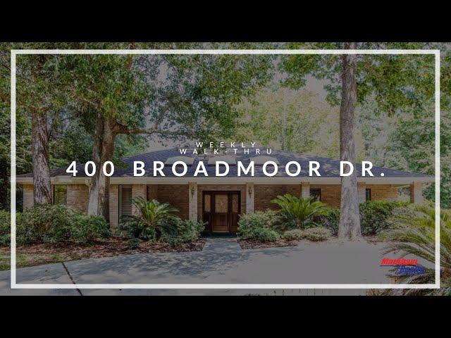 WEEKLY WALK-THRU: 400 Broadmoor Dr.