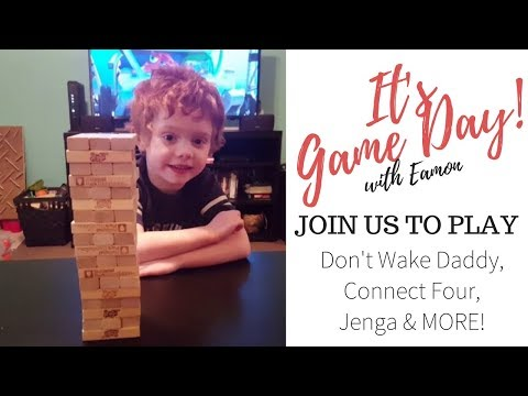 Game Day with Eamon - Don't Wake Daddy, Jenga, Connect Four and More with Balloon Suprises
