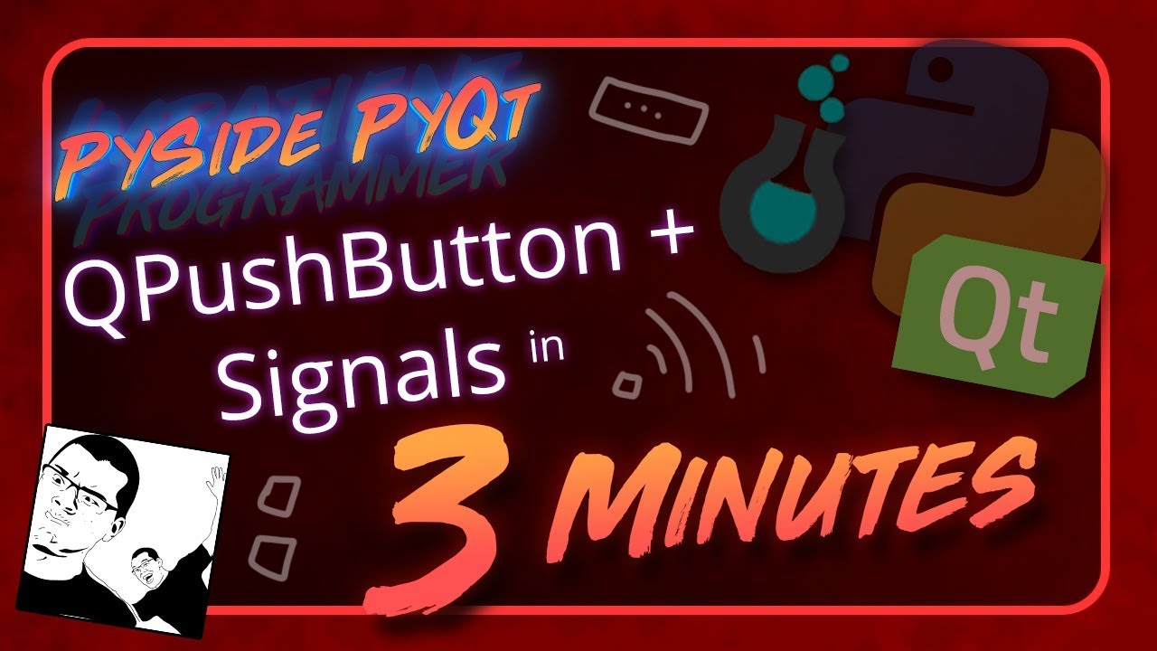 PySide + PyQt | QPushButton + Signals in 3 Minutes