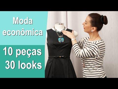 Moda Econômica –10 PEÇAS 30 LOOKS!
