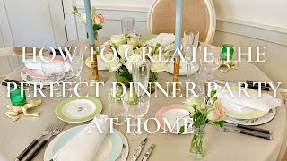 How To Create Tнe Perfect Dinner Party At Home
