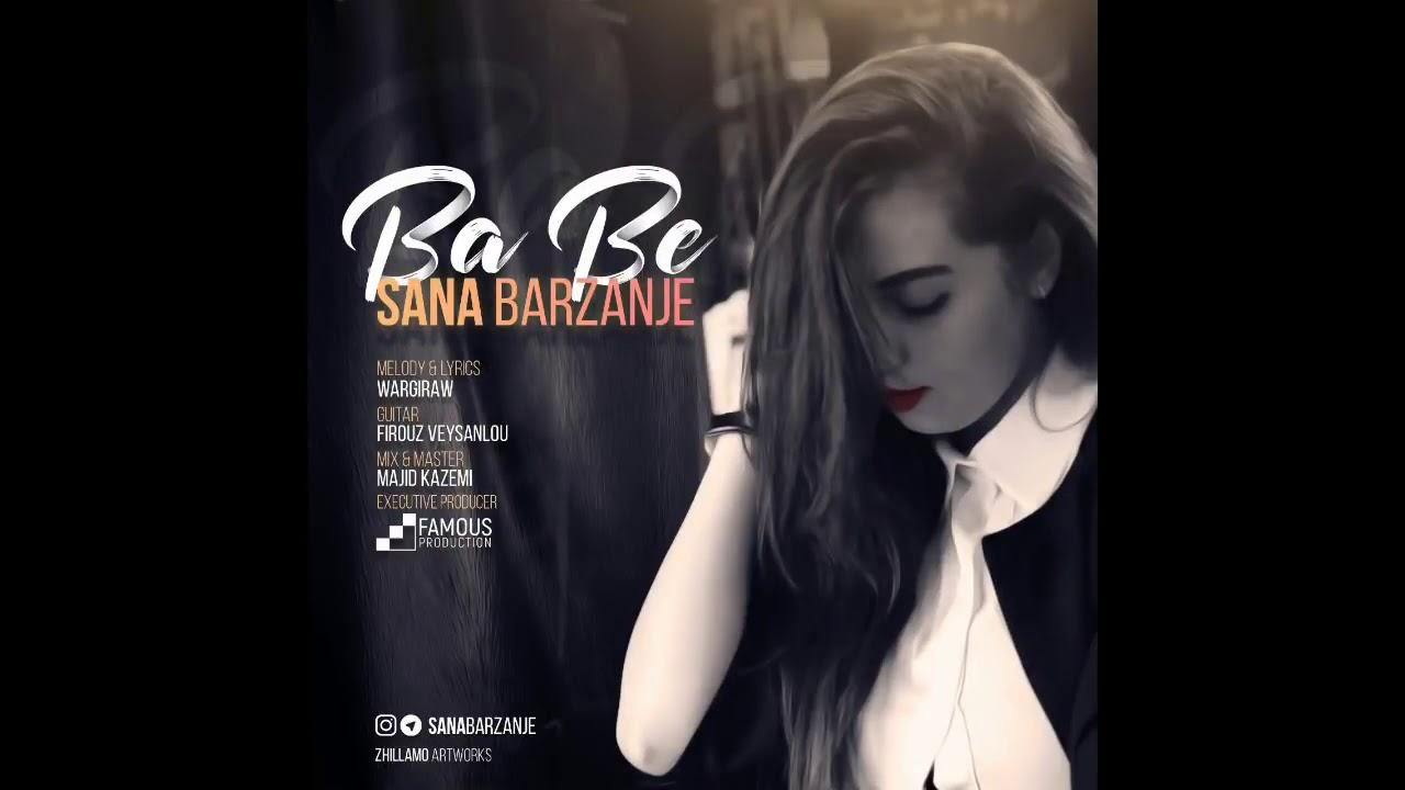 Sana Barznji - BA BE BO LAY MN 2019