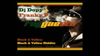 Wiz Khalifa - Black And Yellow Reggae Remix Dj Dopy, Franky P and Reggaesta
