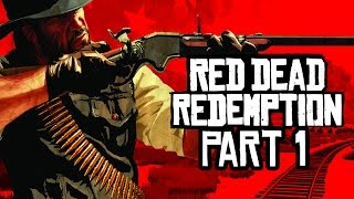 Red Dead Redemption Gameplay Walkthrough Part 1 - John Marston
