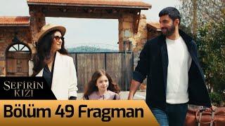 Sefirin Kızı 49. Bölüm Fragman