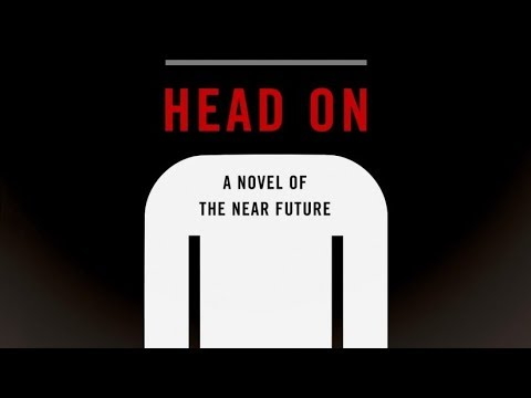 head on a novel of the near future lock in