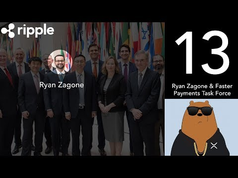 Ryan Zagone and the Faster Payments Task Force (XRP World Powered by Ripple – Part 13)