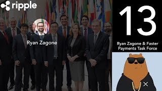 Ryan Zagone and the Faster Payments Task Force (XRP World Powered by Ripple - Part 13)