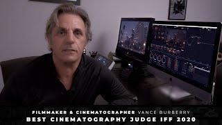Vance Burberry - IFF Best Cinematography Judge 2020