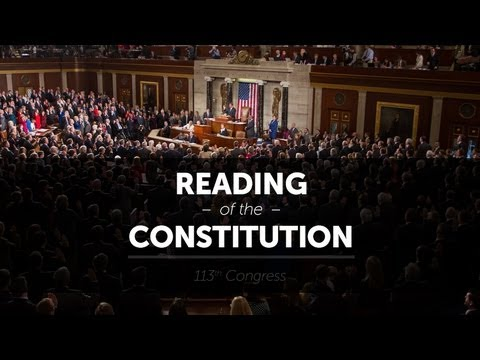 Reading of the United States Constitution by Members of the 113th Congress
