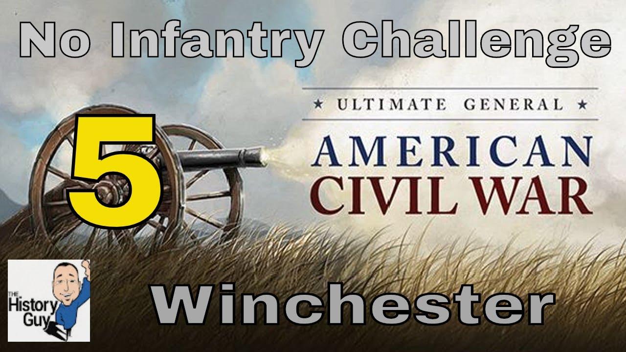 1ST WINCHESTER - UGCW - CSA No Infantry Challenge - #5 - Самые