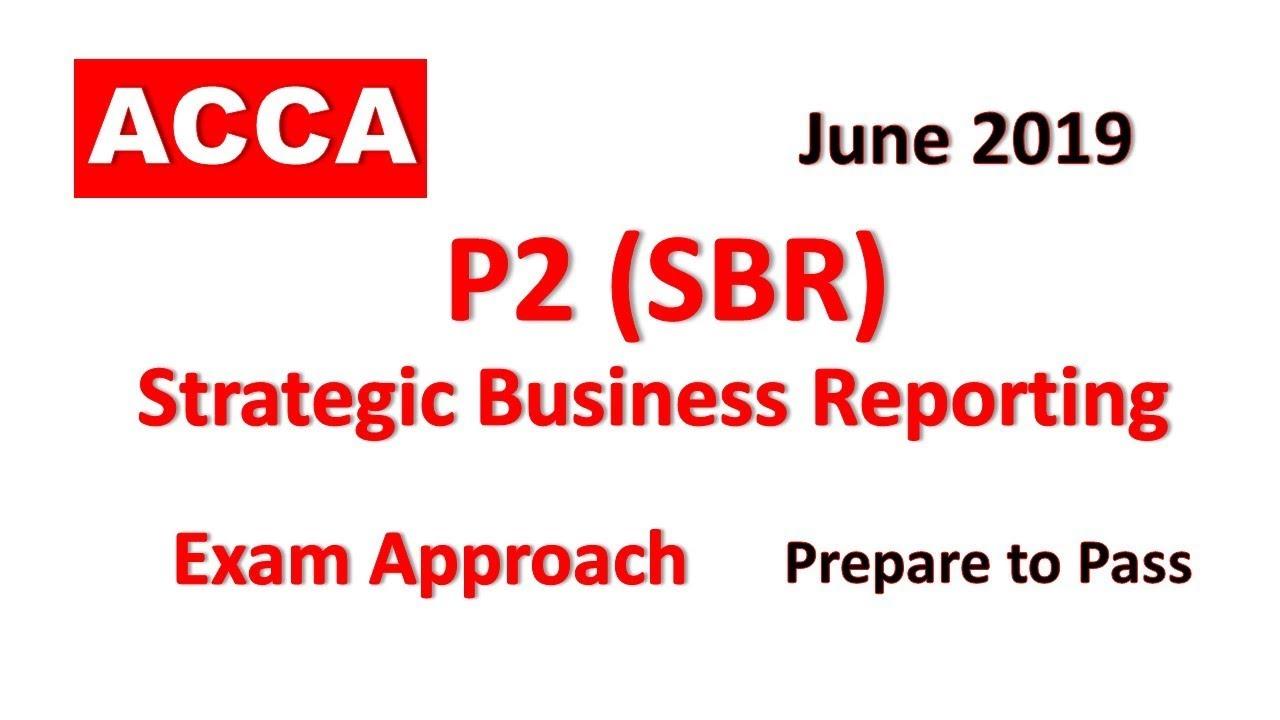 P2 (SBR) - Day 04 - June 2019 Strategic Business Reporting ACCA Exam  Approach Webinars