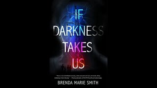 If Darkness Takes Us Excerpts Read by Brenda