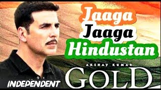 """The """"JAAGA HINDUSTAN' song of GOLD MOVIE IN HINDI *(special slideshow)