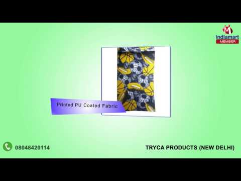 Canvas and PVC Coated Fabric By Tryca Products, New Delhi
