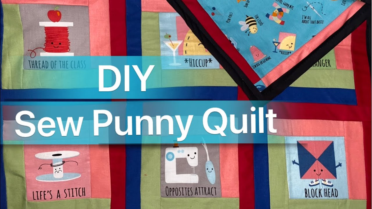 Sew Punny Lap Quilt / Sew With Me