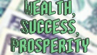 Success, Prosperity, & Wealth (Whispered over 5000x