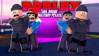 ROBLOX - JAIL BREAK MILITARY POLICE, WE MAKE EVERYONE LEAVE THE SERVER!!