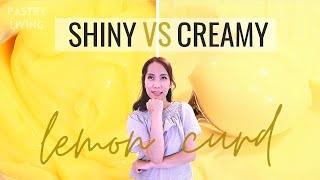 2 TYPES OF LEMON CURD  SHINY or CREAMY? (And 10 ways to enjoy them!)