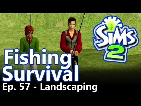 The Sims 2: Fishing Survival - Ep. 57 - Landscaping