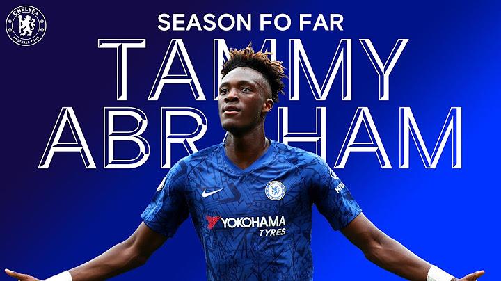Tammy Abraham | Season So Far | Chelsea FC 2019/20