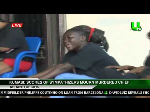 Kumasi : Scores Of Sympathizers Mourn Murdered Chief