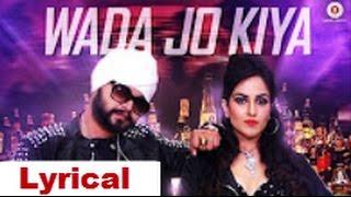 Wada jo kiya ~ Song With Lyrics ~ | Harshi MaD