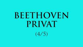 Beethoven privat (ep. 4)