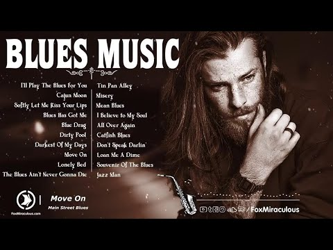 Best Blues Music | Greatest Blues Songs Of All Time | Top 100 Slow Blues Music